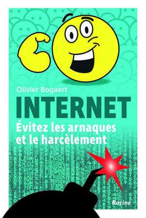 Internet : évitez les arnaques et le harcèlement !
