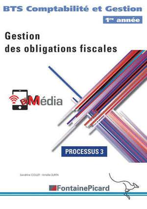 Gestion des obligations fiscales : BTS comptabilité et gestion 1re année : processus 3