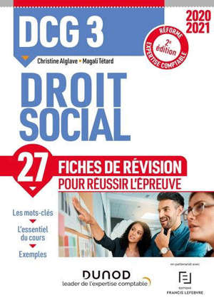DCG 3, droit social : 27 fiches de révision pour réussir l'épreuve : réforme expertise comptable, 2020-2021