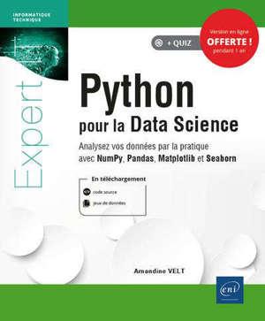 Python pour la data science : analysez vos données par la pratique avec NumPy, Pandas, Matplotlib et Seaborn