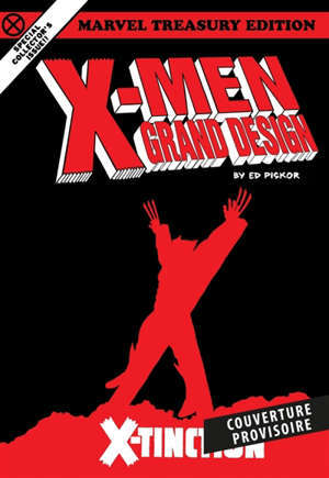 X-Men grand design. Volume 3, X-tinction
