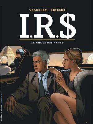 IRS. Volume 21, La chute des anges