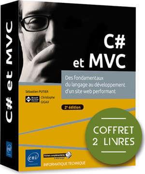 C# et MVC : des fondamentaux du langage au développement d'un site web performant : coffret 2 livres