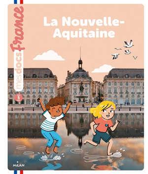 La Nouvelle-Aquitaine