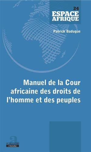 Manuel de la Cour africaine des droits de l'homme et des peuples