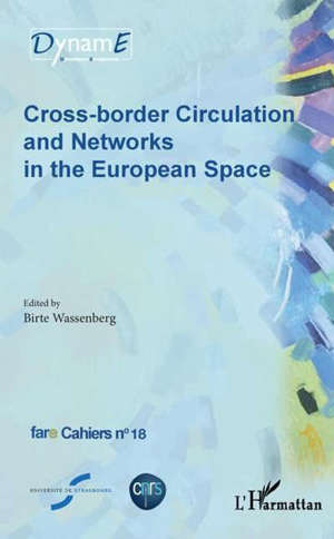 Cross-border circulation and networks in the European space