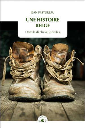 Une histoire belge : sans un sou à Bruxelles