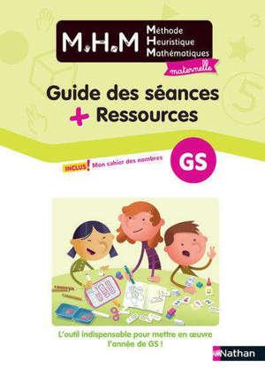 Méthode heuristique de mathématiques GS : guide des séances + ressources