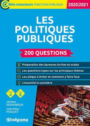 Les politiques publiques : 200 questions, catégorie A, catégorie B : 2020-2021