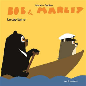 Bob & Marley, Le capitaine