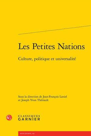 Les petites nations : culture, politique et universalité