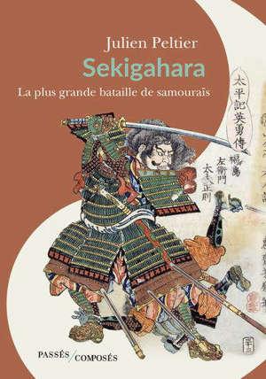 Sekigahara : la plus grande bataille de samouraïs