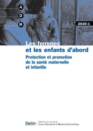 Annales de démographie historique. n° 1 (2020), Les femmes et les enfants d'abord : protection et promotion de la santé maternelle et infantile