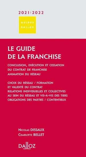Le guide de la franchise : 2021-2022