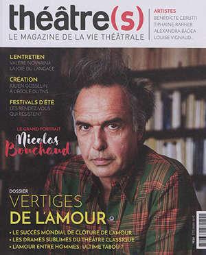 Théâtre(s) : le magazine de la vie théâtrale. n° 22, Vertiges de l'amour