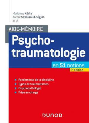 Psychotraumatologie : en 51 notions
