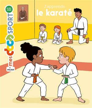 J'apprends le karaté