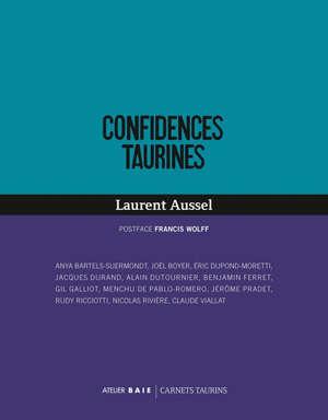 Confidences taurines