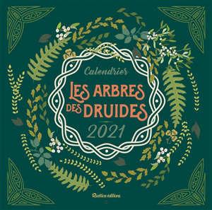 Les arbres des druides : calendrier 2021