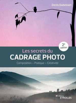 Les secrets du cadrage photo : paysage, portrait, reportage