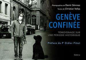 Genève confinée : témoignage sur une période historique