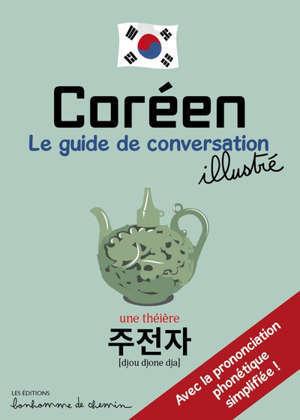 Coréen : le guide de conversation illustré