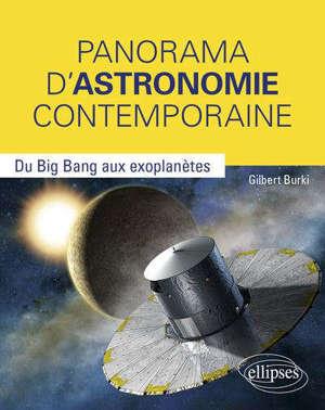 Panorama d'astronomie contemporaine : du big bang aux exoplanètes