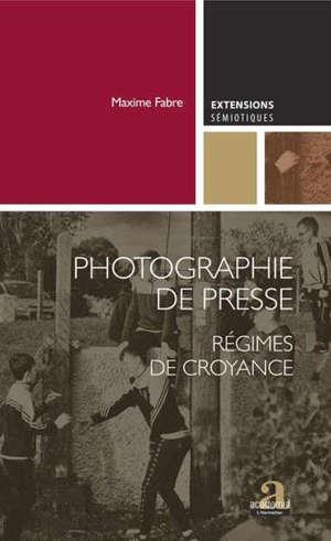 PHOTOGRAPHIE DE PRESSE - REGIMES DE CROYANCE