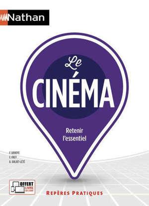 Le cinéma : retenir l'essentiel