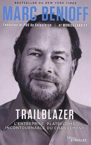 Trailblazer : l'entreprise, plateforme incontournable du changement