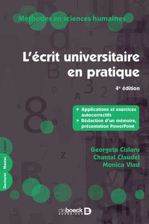 L'écrit universitaire en pratique : applications et exercices autocorrectifs, rédaction d'un mémoire, présentation PowerPoint