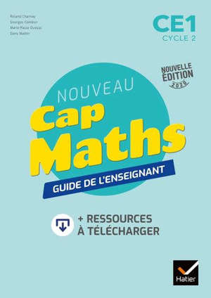 Nouveau Cap Maths CE1 cycle 2 : guide de l'enseignant : + ressources à télécharger