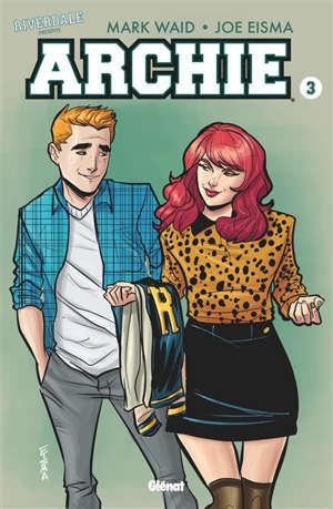 Riverdale présente Archie. Volume 3