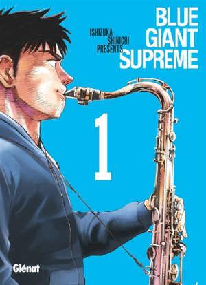 Blue giant supreme. Volume 1