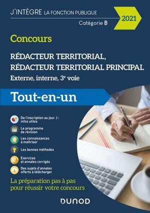 Rédacteur territorial, rédacteur territorial principa, concours 2021 : externe, interne, 3e voie, catégorie B : tout-en-un