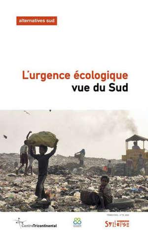 Alternatives Sud, L'urgence écologique vue du Sud