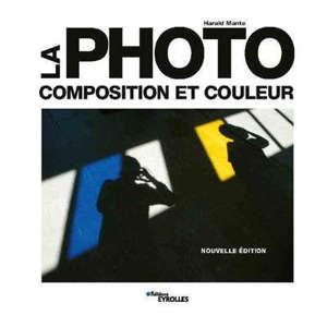 La photo : composition et couleur