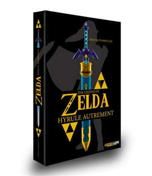 The legend of Zelda : Hyrule autrement