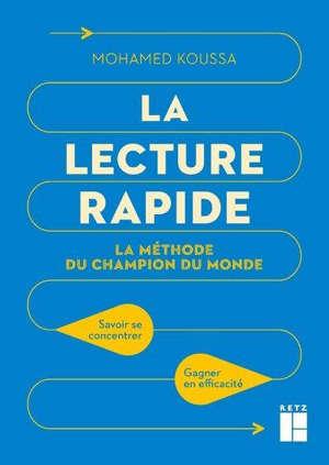La lecture rapide : la méthode champion du monde