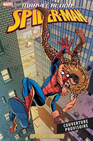 Marvel action Spider-Man. Volume 2, La chasse aux araignées