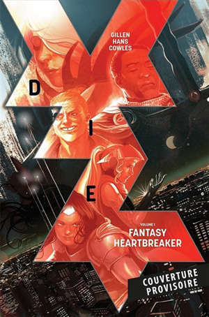 Die : mortelle fantasy. Volume 1