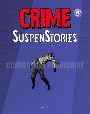 Crime suspenstories. Volume 4