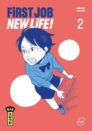 First job, new life ! = Gozen sanji no kiken chitai. Volume 2