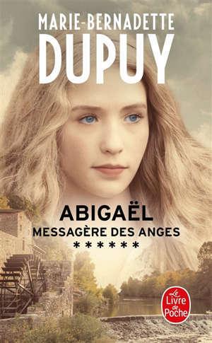 Abigaël : messagère des anges. Volume 6