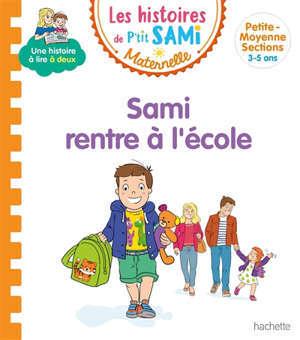 Sami rentre à l'école : petite-moyenne sections, 3-5 ans