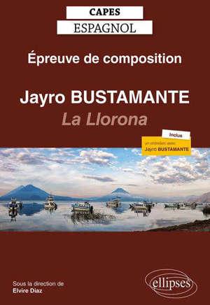 Epreuve de composition au Capes d'espagnol session 2021 : Jayro Bustamante, La Llorona, 2019