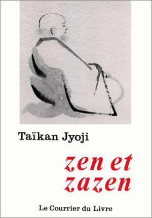 Zen et zazen : les bases de la pratique
