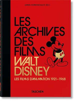 Les archives des films de Walt Disney. Volume 1, Les films d'animation : 1921-1968