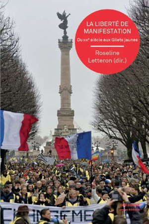 La liberté de manifestation : du XIXe siècle aux gilets jaunes