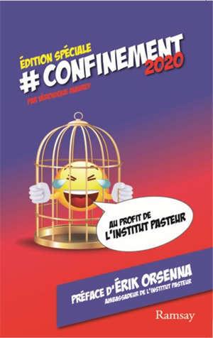 #confinement 2020 : édition spéciale